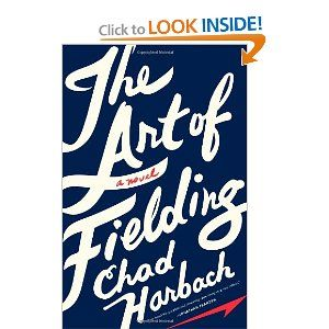 The Art of Fielding: A NovelBook Club, Worth Reading, Chad Harbach, Book Worth, Art, Book Covers, Lakes Michigan, Novels, Fields