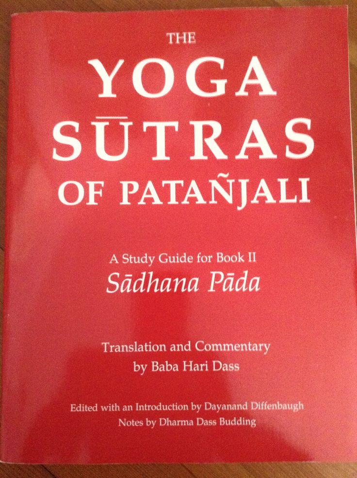 yoga sutras of patanjali The yoga sūtras of patañjali are a collection of 196 indian sutras on the theory and practice of yoga the yoga sutras were compiled prior to 400 ce by sage.