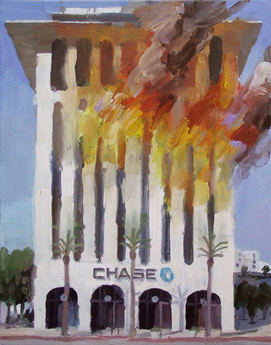 """I love Alex Schaefer impasto works depicting branches of Chase bank going up in flames in daytime. They were from a series by him called """"Disaster Capitalism,"""" and apparently the banks (and cops) would pretend he was planning acts of arson to try and make him stop painting."""