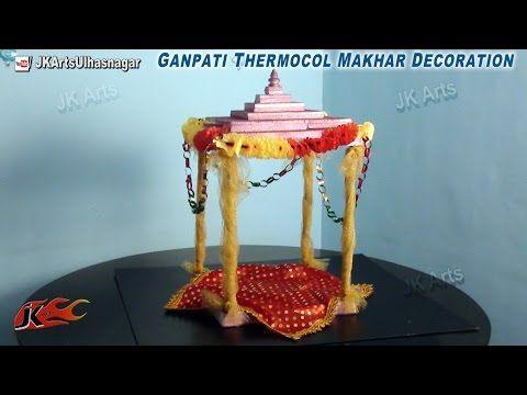 Diy ganpati thermocol makhar decoration how to make jk for Room decor ulhasnagar