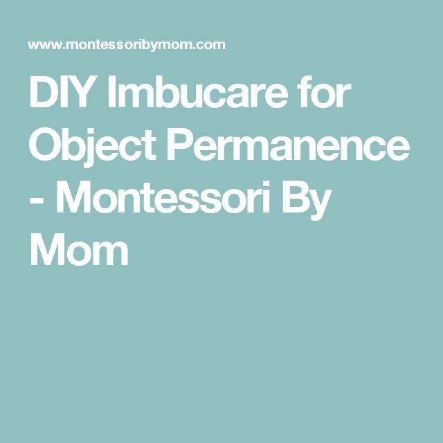 DIY Imbucare for Object Permanence - Montessori By Mom