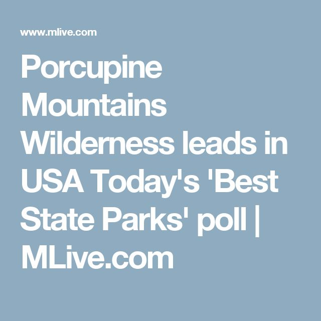 Porcupine Mountains Wilderness leads in USA Today's 'Best State Parks' poll | MLive.com