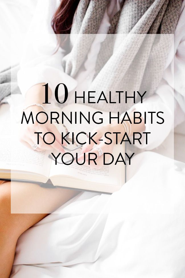 10 healthy morning habits to kick-start your day // rachelgadiel.com