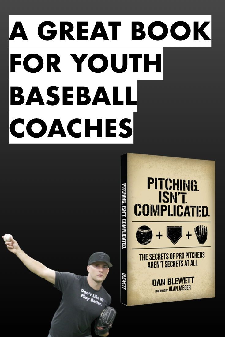 A Great Coaching Book For Players Coaches And Parents Who Want To Learn How To Be Incredible Pitchers Pitch Baseball Workouts Baseball Tips