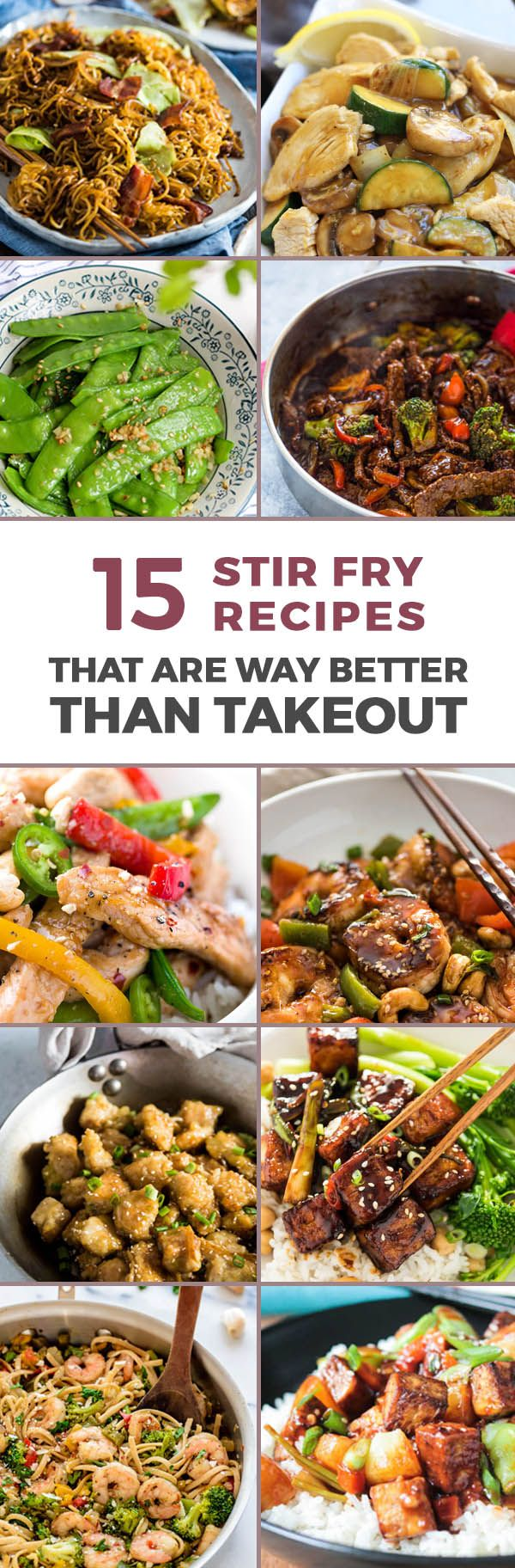 15 Stir Fry Recipes that are better than take out