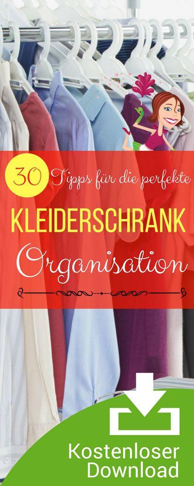 Liste Kleiderschrank perfekt aufräumen und neu organisieren.