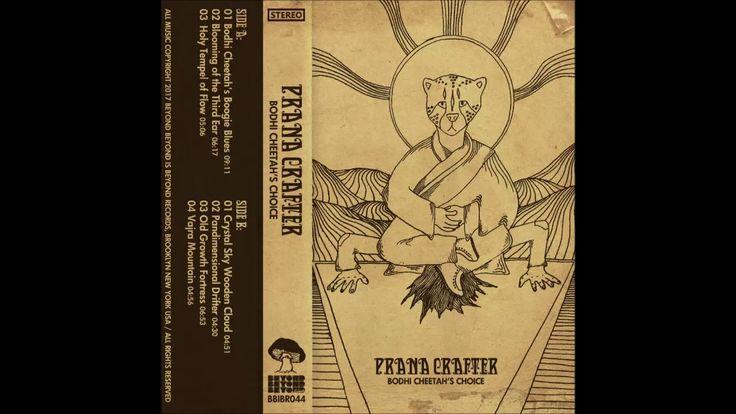 Prana Crafter - Bodhi Cheetah's Choice - ful album (2018)