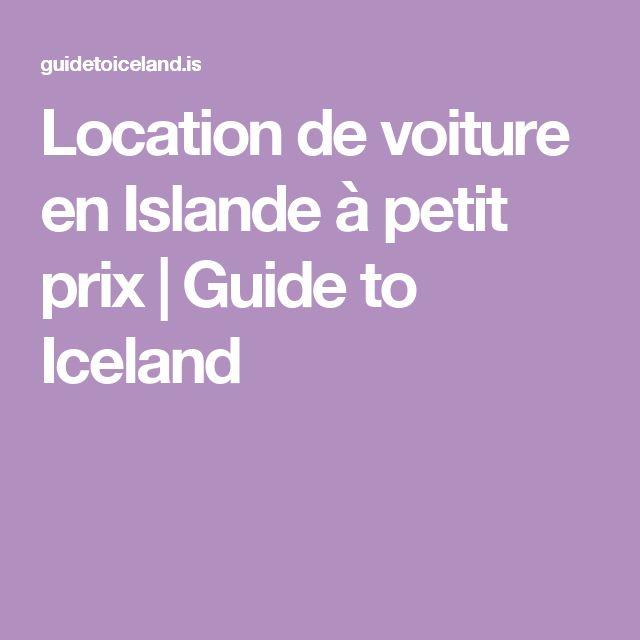 Location de voiture en Islande à petit prix | Guide to Iceland