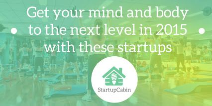 Health apps / Health Startups: Get your mind and body to the next level in 2015 with these startups http://hubs.ly/y0lzJR0
