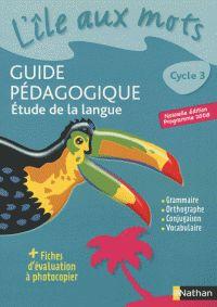 Etude de la langue Cycle 3. Guide pédagogique, programme 2008 / Agnès Artigas http://hip.univ-orleans.fr/ipac20/ipac.jsp?session=1U314GX090360.3304&profile=scd&source=~!la_source&view=subscriptionsummary&uri=full=3100001~!409902~!1&ri=2&aspect=subtab48&menu=search&ipp=25&spp=20&staffonly=&term=Etude+de+la+langue+Cycle+3+-+Guide+p%C3%A9dagogique&index=.GK&uindex=&aspect=subtab48&menu=search&ri=2&limitbox_1=LO01+=+ITIUF+or+SE01+=+ITIUF+or+$LD6+=+RELEC