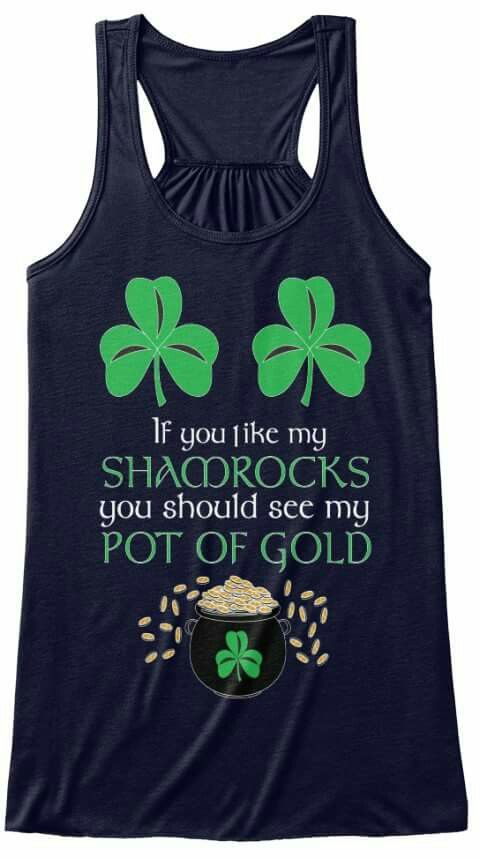 St Patricks Day shirt funny dirty
