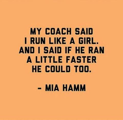 Run like a girl!! Hamm