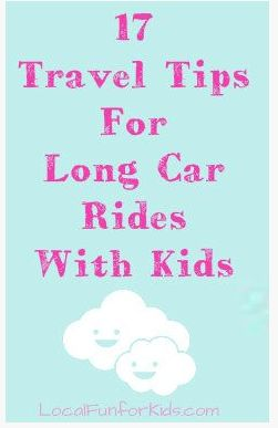 17 Travel Tips For Long Car Rides WithKids - Home - Easy, Fun & Free Things to Do With Kids
