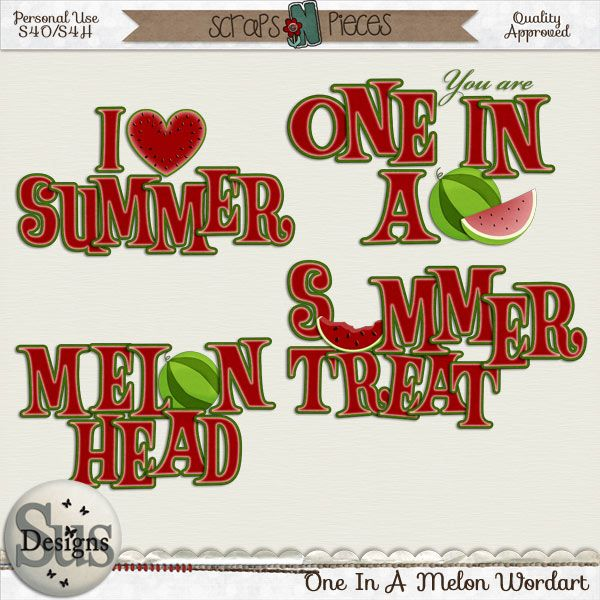 One in a Melon Wordart #SusDesigns #DigiScrap #Scrapbook #ScrapsNPieces