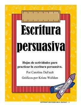 Escritura persuasivaHojas de actividades para practicar la escritura persuasiva.  Carteles para la sala Organizador Gráfico Proyecto de mi libro favorito Ejemplo de escritura persuasiva Hojas de practica.