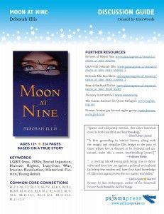 Classroom discussion and activity guide for Moon at Nine by Deborah Ellis
