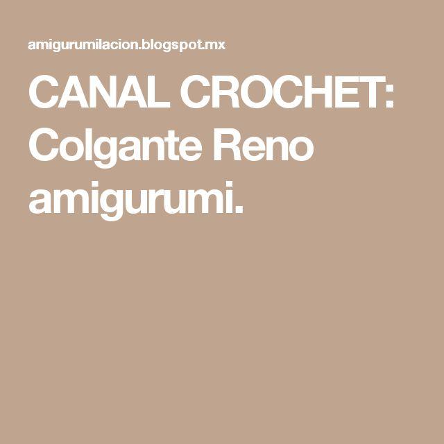 CANAL CROCHET: Colgante Reno amigurumi.