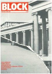 BLOCK 1979-1989 - ADRI BLOCK magazine was founded in 1979 and ran for eleven years. Edited by Jon Bird, Barry Curtis, Melinda Mash, Tim Putnam, George Robertson and Lisa Tickner, BLOCK attempted to address the problem of the social, economic and ideological dimensions of the arts in society, and offered a challenge to a conventional understanding of art history.