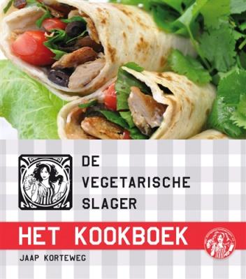 De vegetarische slager - het kookboek: Recepten, informatie en tips om de…