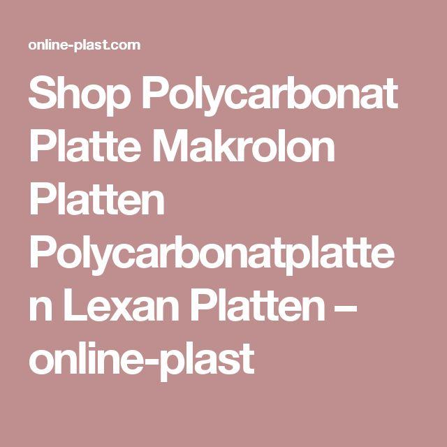 Shop Polycarbonat Platte Makrolon Platten Polycarbonatplatten Lexan Platten – online-plast