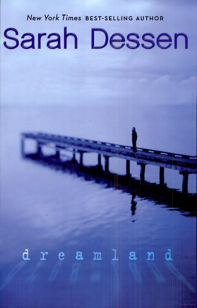 Dreamland - Sarah Dessen - Google Books