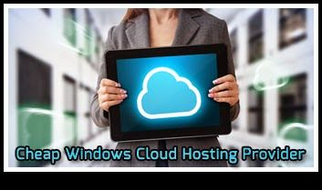 Cheap Windows ASP.NET Hosting Reviews: Cheap Windows Cloud Server Hosting Only $18.00/mo | Ready Just in 5 Minutes