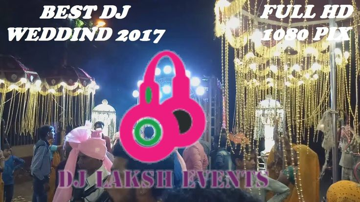 World Best Wedding DJ Presnts By Laksh events | India best wedding DJ Planner | world best dj events