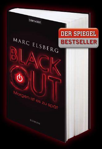 Blackout. Morgen ist es zu spät – Der Thriller von Marc Elsberg Blanvalet Verlag