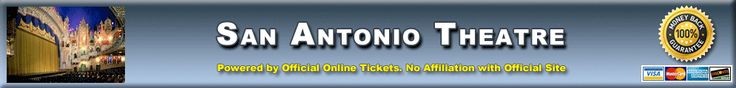 Majestic Theatre San Antonio - Majestic Theatre Tickets Available from Official-Online-Tickets.com