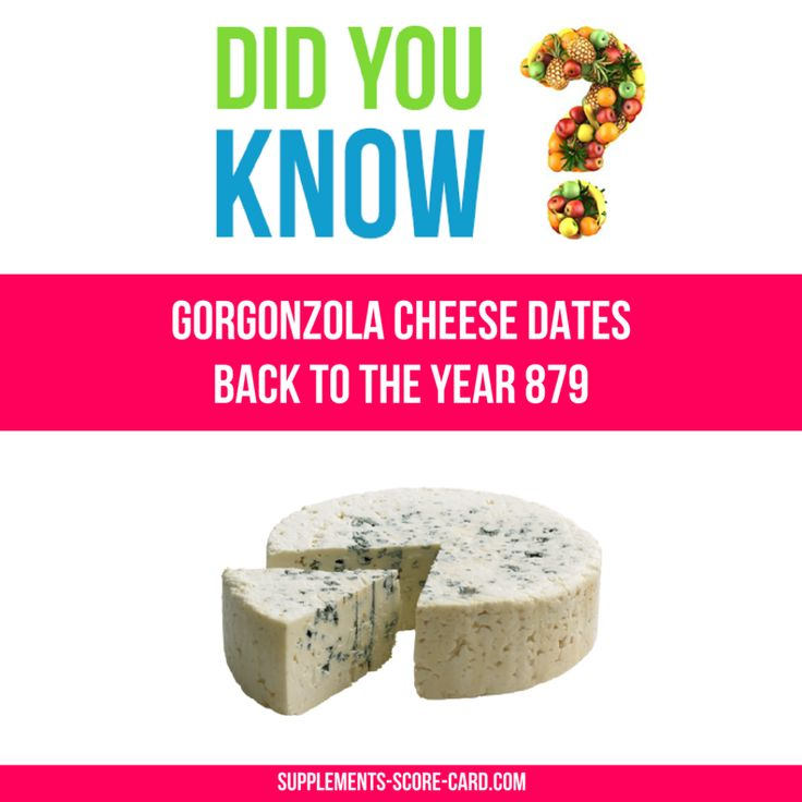 Gorgonzola cheese dates back to the year 879
