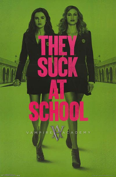 Vampire Academy Rose and Lissa Suck at School Movie Poster 22x34