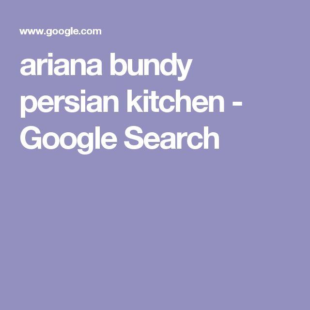 ariana bundy persian kitchen - Google Search