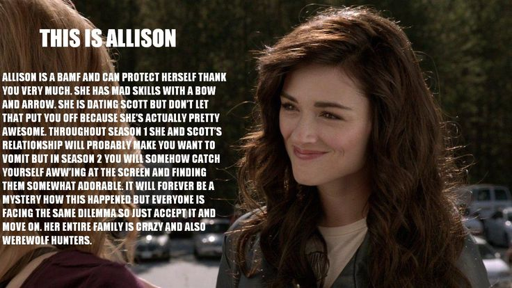 This is Allison (by the end of season 2 I was not liking her one little bit, I understand being angry and mourning, but she went full out psycho and *that* I have a hard time forgiving)