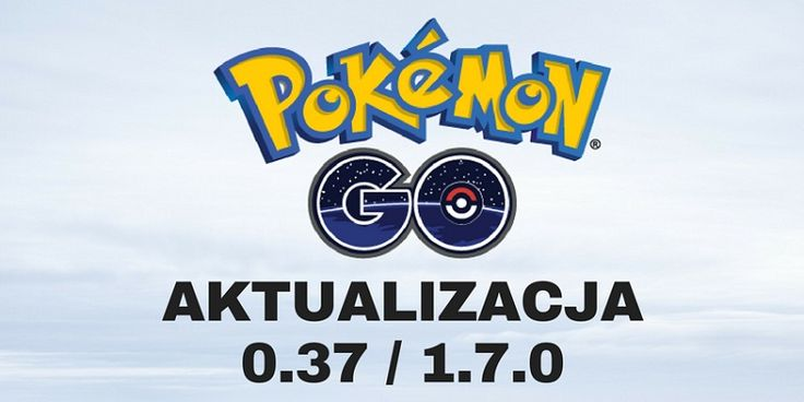 Pokemon GO - nowy patch wrzesień 2016