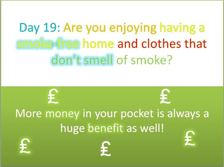 #Stoptober Day 19 - Are you enjoying having a smoke-free home and clothes that don't smell of smoke? More money in your pocket is always a huge benefit as well!