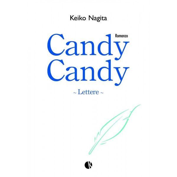 Leggo Rosa: Candy Candy Lettere La storia finale