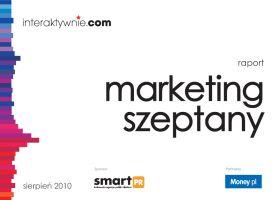 Raport: Marketing szeptany  Już w 2010 roku, jako ekspert współtworzyliśmy raport                                                      poświęcony  marketingowi szeptanemu w Polsce.