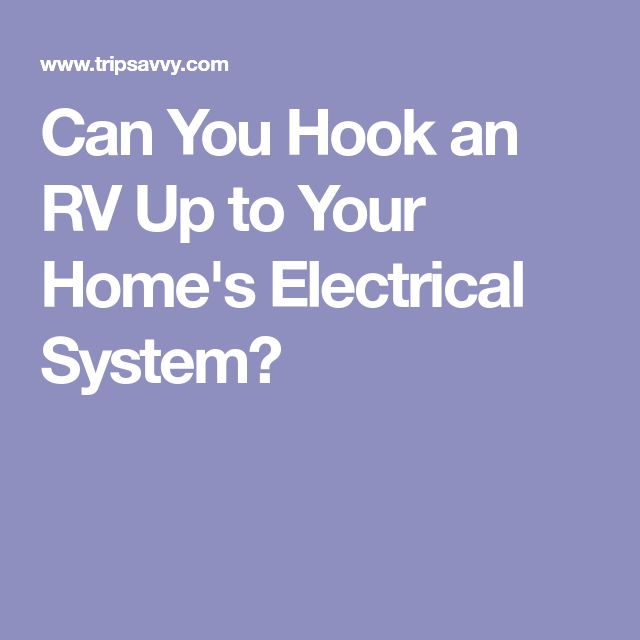 Can You Hook an RV Up to Your Home's Electrical System?