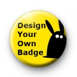 Custom button badges. Upload your own design to create custom badges.