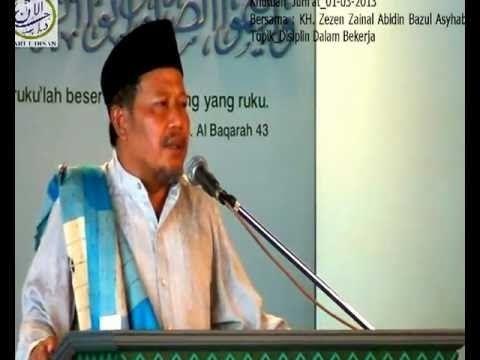 Ceramah Ilmu Hikmah Bab  80   KH. Zezen Zainal Abidin Bajul Asyhab
