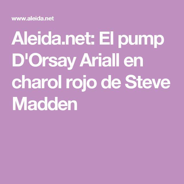 Aleida.net: El pump D'Orsay Ariall en charol rojo de Steve Madden