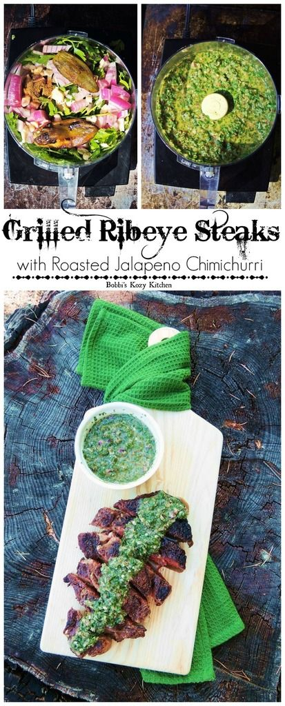 Juicy ribeye steaks, grilled to perfection, with a smoky, spicy roasted jalapeno chimichurri. From www.bobbiskozykitchen.com