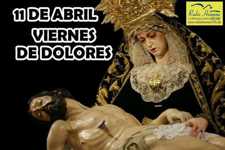 Radio Hosanna 1450 AM.  La Misionera.: VIERNES DE DOLORES