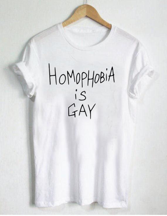 homophobia is gay T Shirt Size S,M,L,XL,2XL,3XL