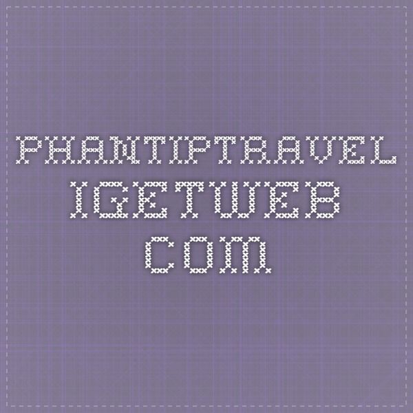 phantiptravel.igetweb.com