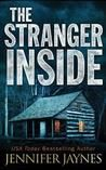 The Stranger Inside by Jennifer Jaynes My rating: 4 of 5 stars I felt this book had enough suspense and twists to keep me reading straight through to the rather surprising ending. I enjoyed the ove…