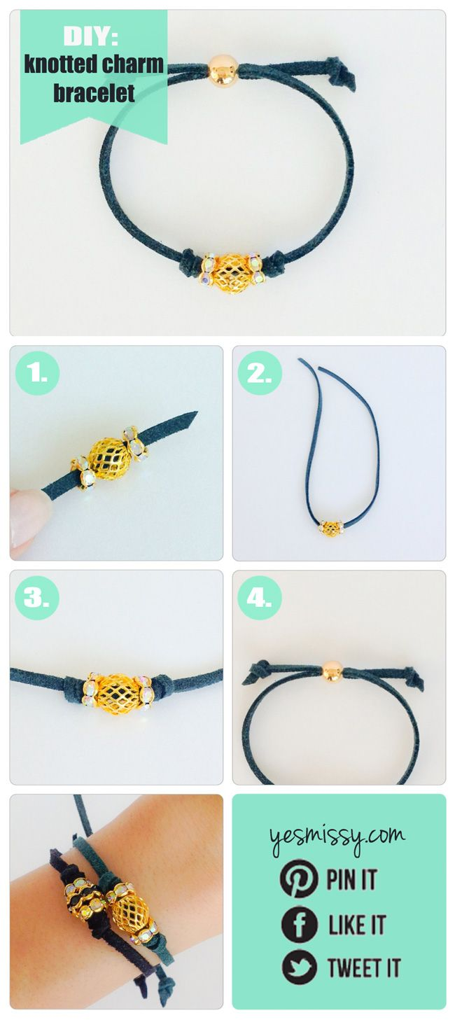 DIY Bracelets - Knotted Suede Bracelet Tutorial When it comes down to it, all this bracelet involves is tying 4 little knots in the right place!  There are lots of options for variation depending on the types of beads you have. Here I've chosen a some crystal rondelles and a stardust ball, but you could just as easily use pony beads for a more casual look.