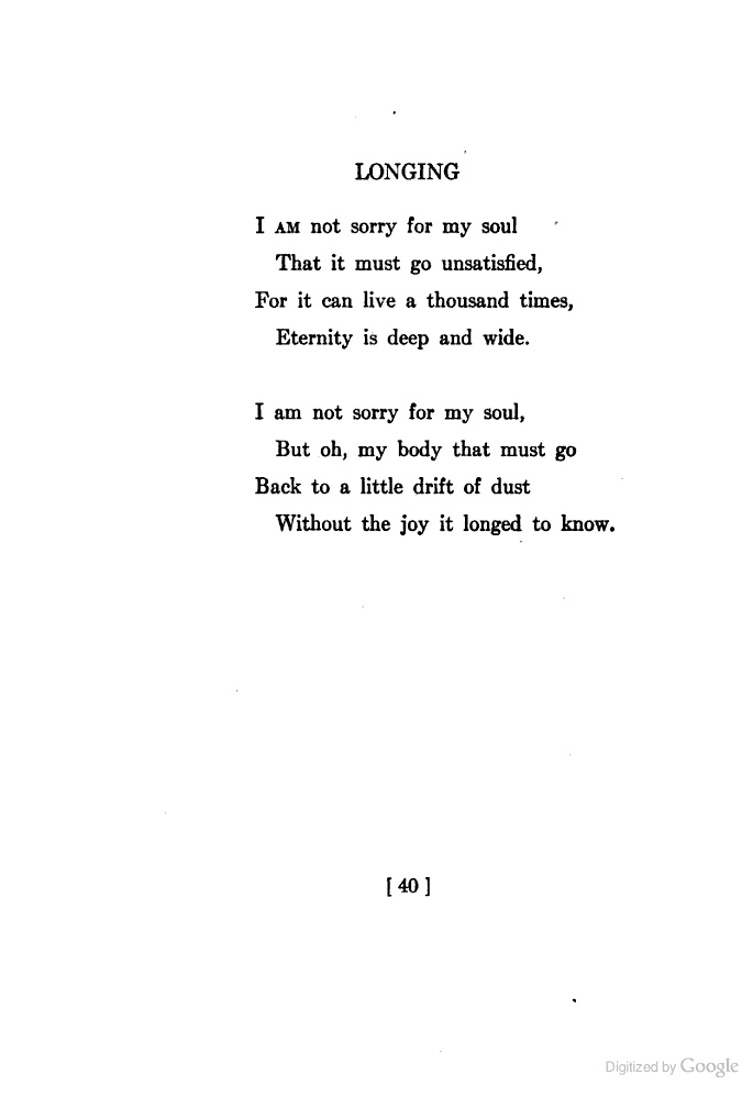 (Longing- Sara Teasdale) This is so tragically beautiful...