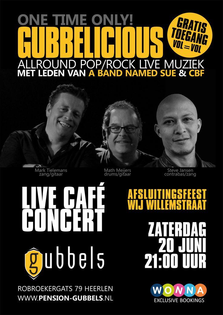 Gubbelicious - Pension Gubbels- Heerlen- 20 juni vanaf 21 uur. Trio- Live Muziek. Wij Willemstraat feest.