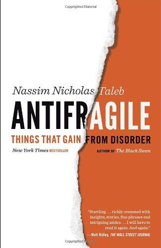 Antifragile: Things That Gain from Disorder (Incerto): Nassim Nicholas Taleb: 9780812979688: AmazonSmile: Books